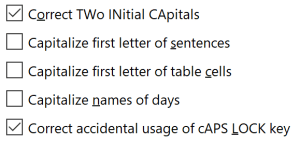 A list of five AutoCorrect options, two of which are checked, as follows: Correct TWo INitial CApitals (checked). Capitalize first letter of sentences (not checked). Capitalize first letter of table cells (not checked). Capitalize names of days (not checked). Correct accidental usage of cAPS LOCK key (checked).