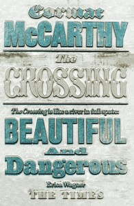 Another book cover for The Crossing, by Cormac McCarthy