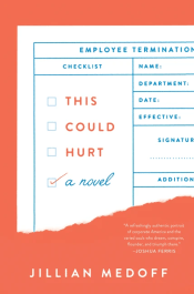 Book cover for This Could Hurt, by Jillian Medoff