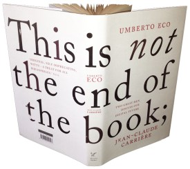 Book cover for This Is Not the End of the Book, by Umberto Eco and Jean-Claude Carrière
