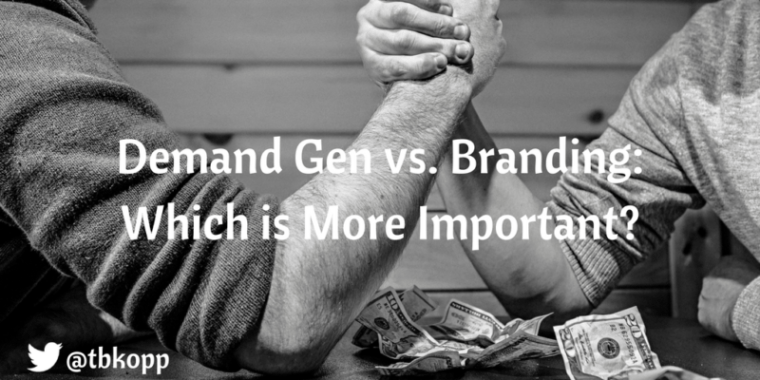Demand Gen vs. Branding