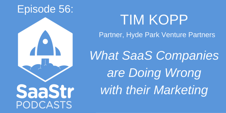 SaaStr Podcast, Tim Kopp and Harry Stebbings