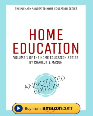 Home Education Volume 1 Plenary Annotated Paperback Book
