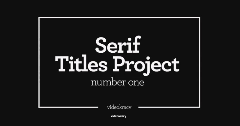 Serif Titles - Mogrt files