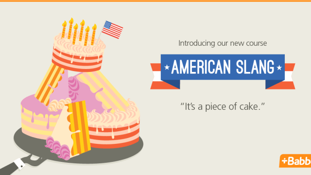 American slang – it's a piece of cake