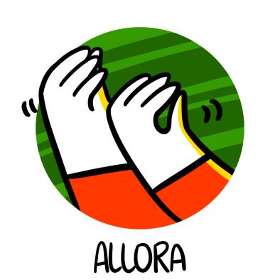 Le mie parole preferite in italiano: Allora