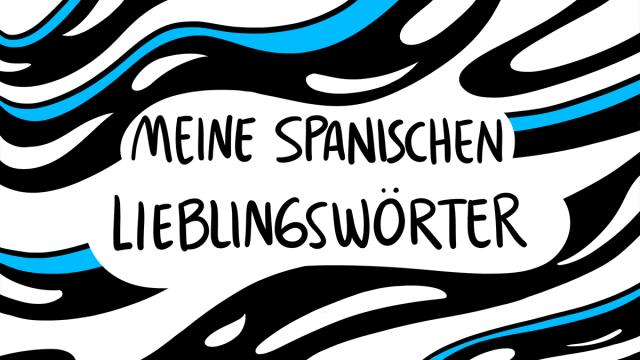 8 spanische Wörter, die wir auf Deutsch brauchen
