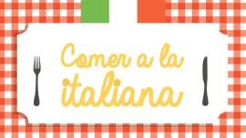 Buon appetito: una pequeña guía sobre la comida italiana