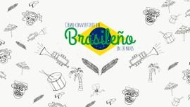 Cómo convertirte en brasileño (sin vivir en Brasil) en 10 pasos