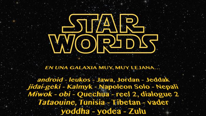 STAR WORDS: el diccionario definitivo para entender La guerra de las Galaxias