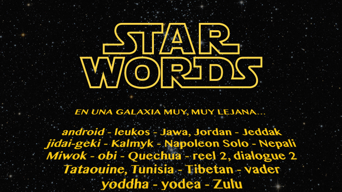 STAR WORDS: el diccionario definitivo para entender La guerra de las Galaxias