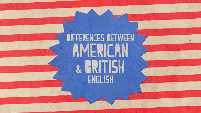 What Are The Differences Between American And British English?