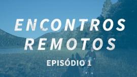 Encontros Remotos ep.1: O que eles não ensinam nas aulas de espanhol