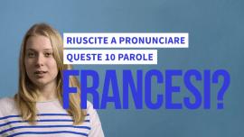 Alcune parole francesi molto difficili da pronunciare