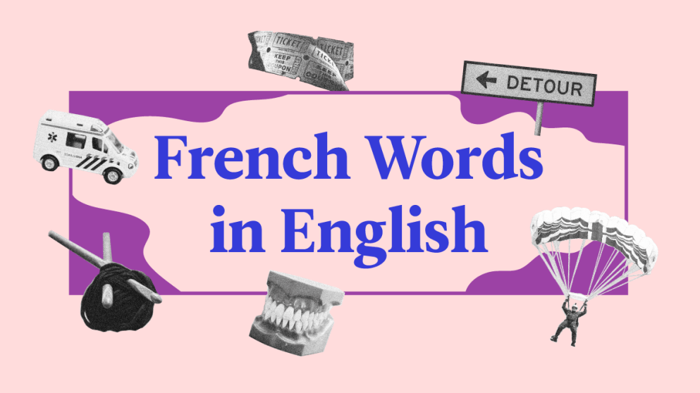 31 English Words That Are Actually French