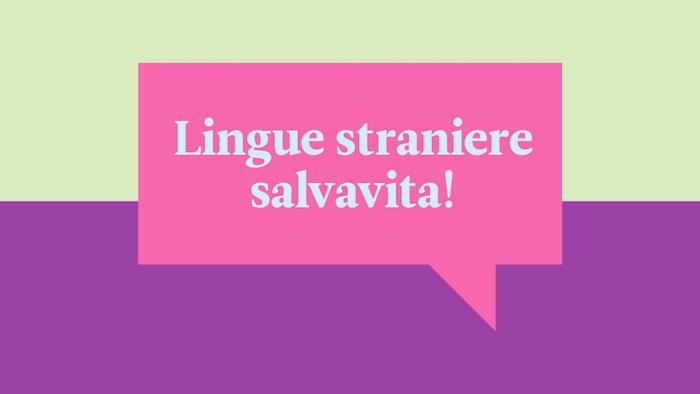 4 situazioni in cui le lingue straniere potrebbero salvarvi la vita
