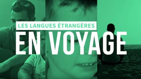 Voyager et apprendre des langues étrangères : un couple parfait