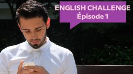 The English Challenge – ou comment Babbel défie deux français d'apprendre l'anglais en deux mois