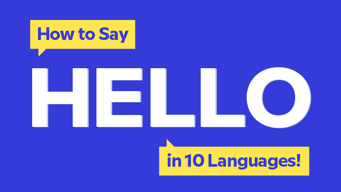 How to say hello in 10 different languages m4hsunfo