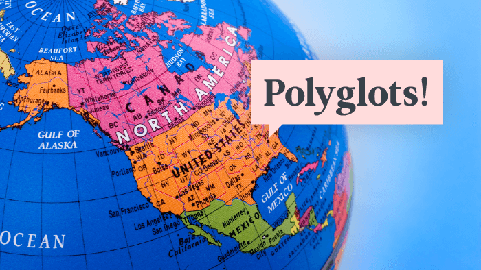 9 North American Polyglots Who Will Inspire Your Language Learning