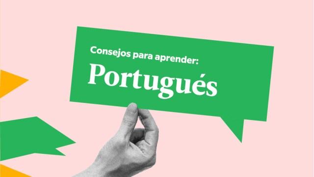 5 consejos (muy buenos y muy específicos) para aprender portugués