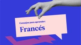 5 consejos específicos para aprender francés
