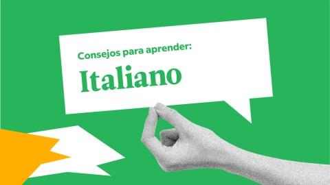 5 consejos muy útiles y específicos para aprender italiano
