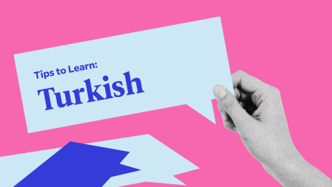 5 Tips To Learn Turkish (From A Turkish Linguist)