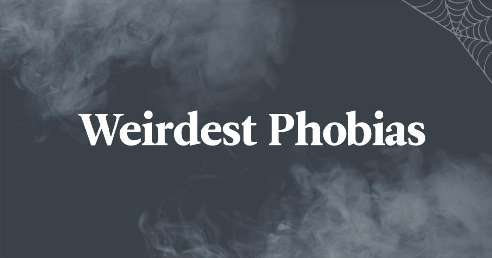 7 Weird Phobias You've Never Heard Of