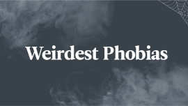 7 Weird Phobias You've Never Heard Of – Just In Time For Halloween