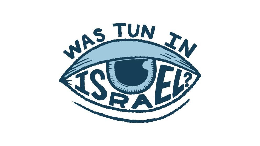 Eine Woche in Israel – was solltest du unbedingt unternehmen?