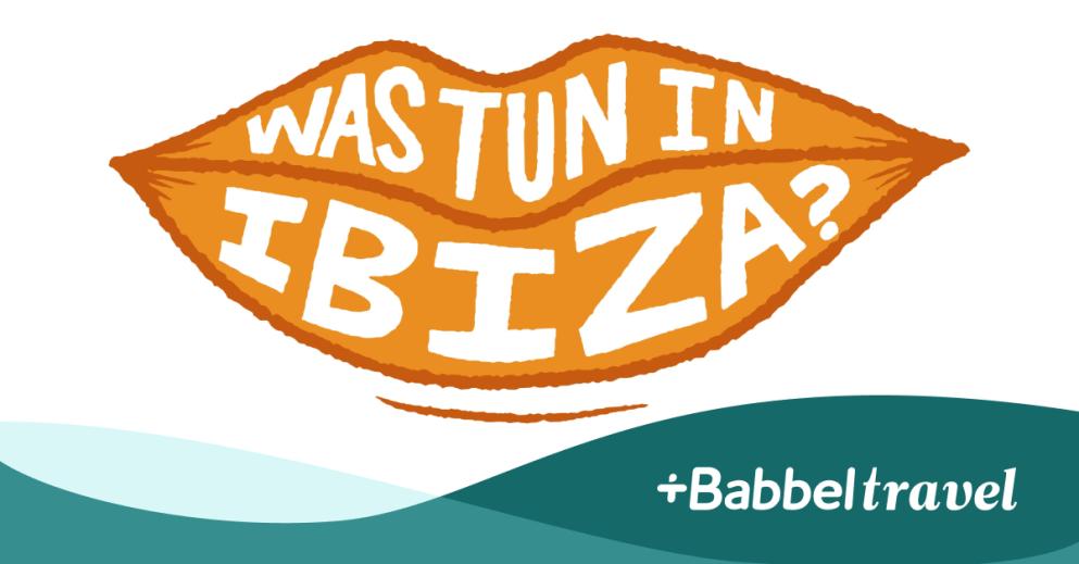 Ein Wochenende auf Ibiza: 9 Orte, die du besuchen musst