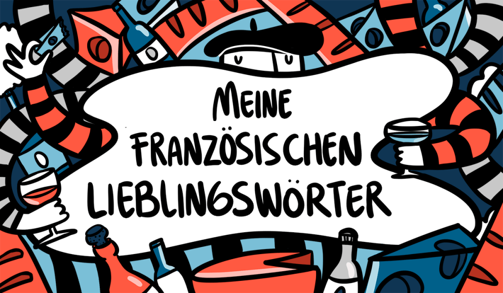 Diese 9 französischen Wörter sollten wir auch auf Deutsch benutzen