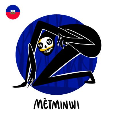 Metminwi - der haitianische Butzemann