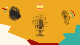 How To Boost Your Spanish Skills With Babbel's New Podcasts