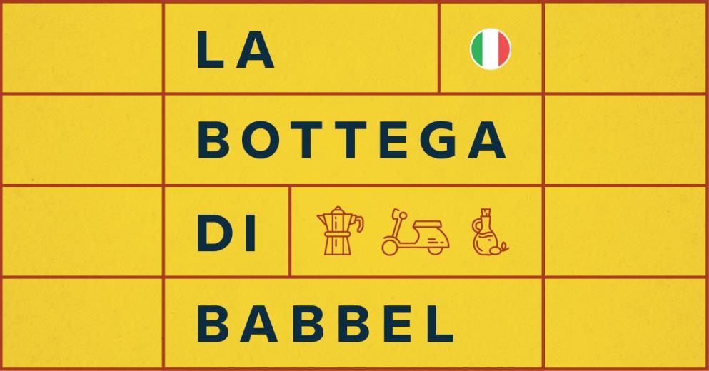 Presentamos La bottega di Babbel: nuestro nuevo podcast en italiano