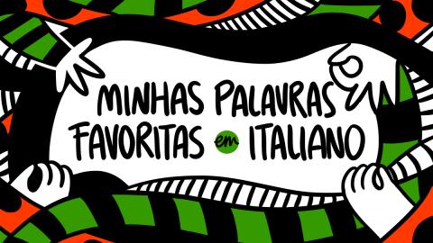 Minhas palavras favoritas em italiano.