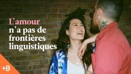 Vidéo: l'amour est-elle la plus belle raison d'apprendre une langue?
