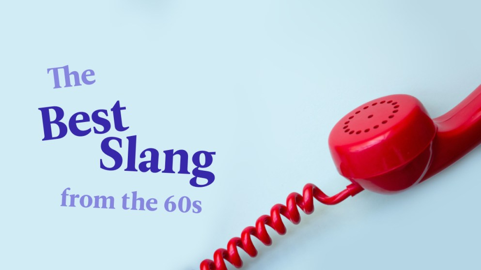 The Best 60s Slang To Get Your Groove On