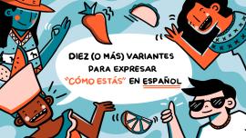 10 (o más) variantes para saludar en español