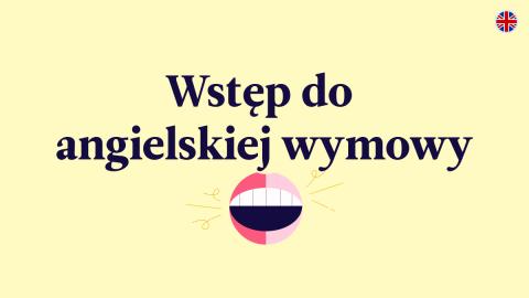 Wstęp do angielskiej wymowy: akcent, ton i nacisk