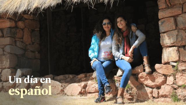 Un Día En Español 4: Meeting My Sister For The First Time