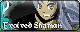 Evolved Shaman