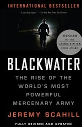 Blackwater, Rise of The World's Most Powerful Mercenary Army