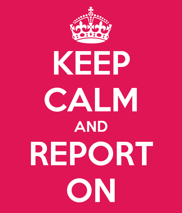 keep-calm-and-report-on-12
