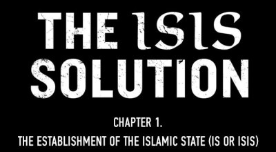 Chapter 1 – The Establishment of the Islamic State (IS or ISIS)