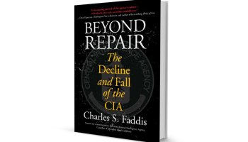 """Beyond Repair"": Why the CIA Should Be Scrapped Now"
