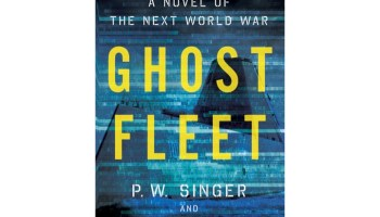 'Ghost Fleet', a fictional novel that challenges military leaders' to rethink their view of threat capabilities and U.S. vulnerabilities