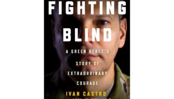 Book Review: 'Fighting Blind- A Green Beret's Story of Extraordinary Courage'