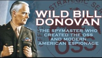 Book Review- Wild Bill Donovan: The Spymaster Who Created the OSS and Modern American Espionage